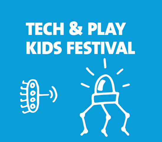 Tech & Play Kids Festival