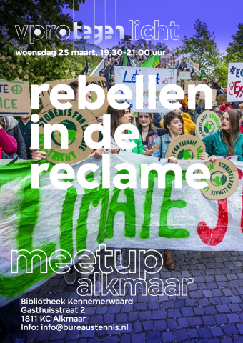 Tegenlicht Meet Up Alkmaar: Rebellen tegen reclame