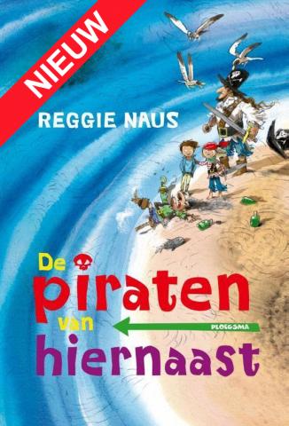 De Piraten Van Hiernaast / Reggie Naus - 36 exemplaren
