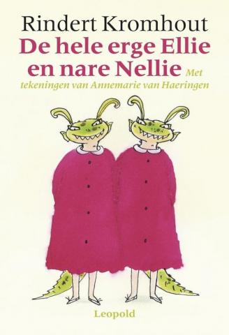 De hele erge Ellie en nare Nellie / Rindert Kromhout - 30 exemplaren