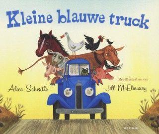 De kleine blauwe truck - Auteur Alice Schertle