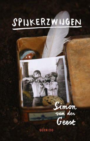 Spijkerzwijgen - Simon van der Geest - vanaf 10 jaar