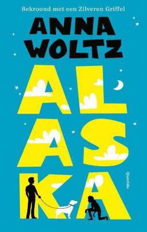Alaska - Anna Woltz - vanaf 10 jaar