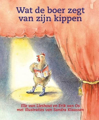 Theaterlezen: Wat de boer zegt van zijn kippen- groep 3/4