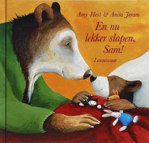 En nu lekker slapen, Sam! - Amy Hest en Anita Jeram