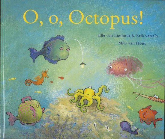 O, o, Octopus van Elle van Lieshout en Erik van Os