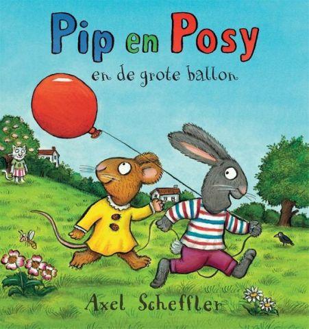Pip en Posy en de grote ballon - Axel Scheffler
