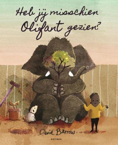 Heb jij misschien olifant gezien - David Burrow