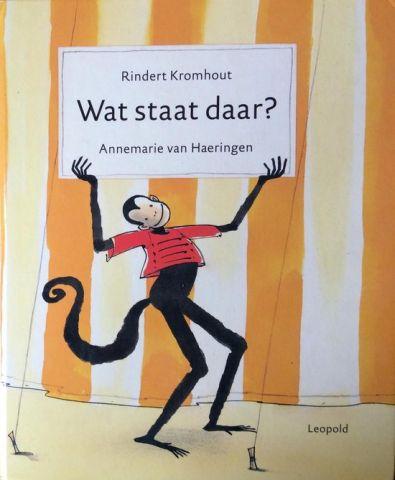 Wat staat daar? - Rindert Kromhout en Annemarie van Haeringen