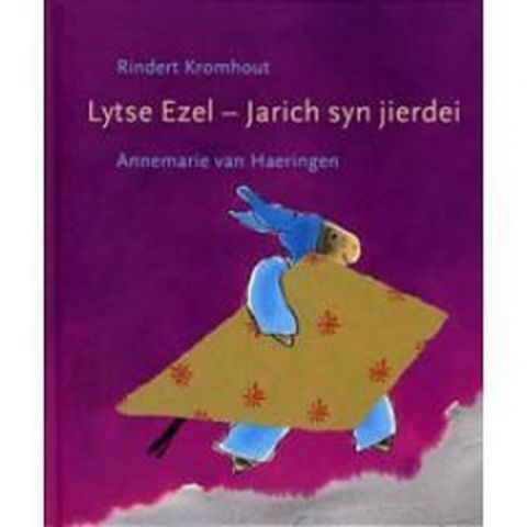 Lytse Ezel – Jarich syn jierdei - Rindert Kromhout