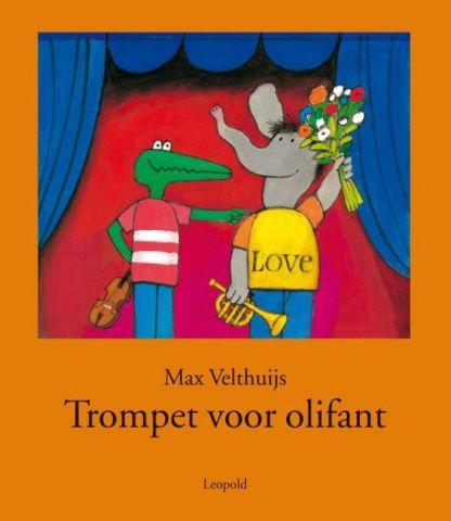 Trompet voor Olifant - Max Velthuijs Dantumadiel