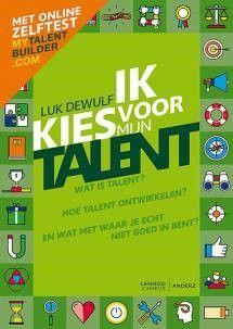 Online Lezing 'Kies voor je talent!' door Talentenfluisteraar Luk Dewulf
