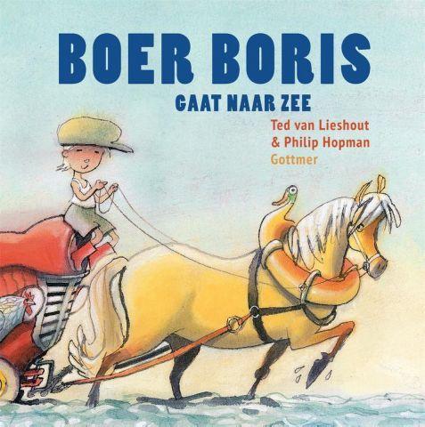 Vertelplaat: Boer Boris gaat naar zee – Ted van Lieshout ( Prentenboek van het Jaar / 2015)
