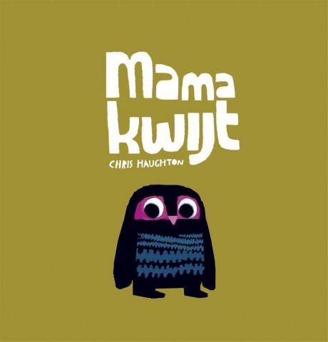 Vertelplaat: Mama kwijt – Chris Haughton ( Prentenboek van het Jaar / 2012 )