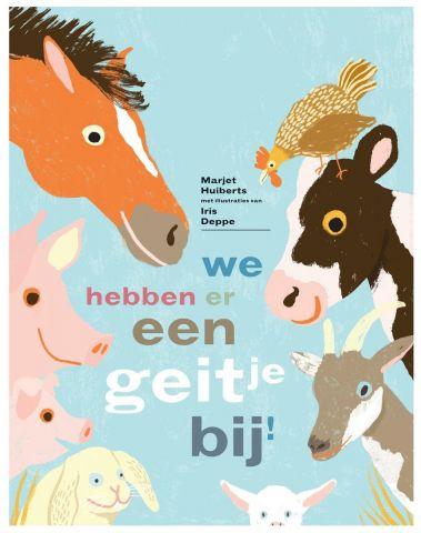 Vertelplaat: We hebben er een geitje bij! – Marjet Huiberts (Prentenboek van het Jaar / 2016)