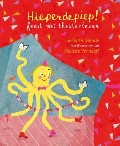 Theaterlezen: Hieperdepiep! - groep 3/4/5/6/7/8