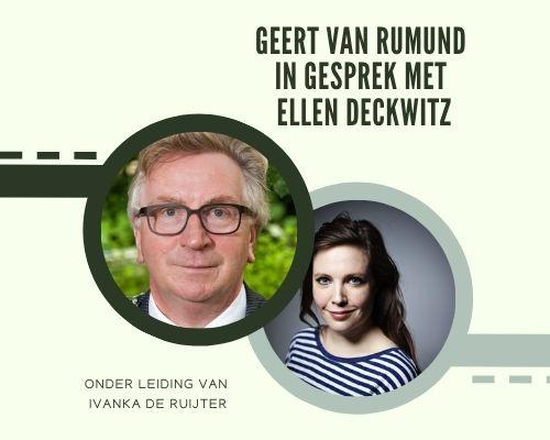 Geert van Rumund in gesprek met Ellen Deckwitz