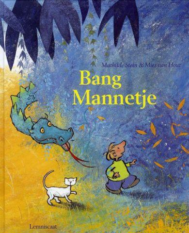 Bang mannetje  - door Mathilde Stein en Mies van Hout