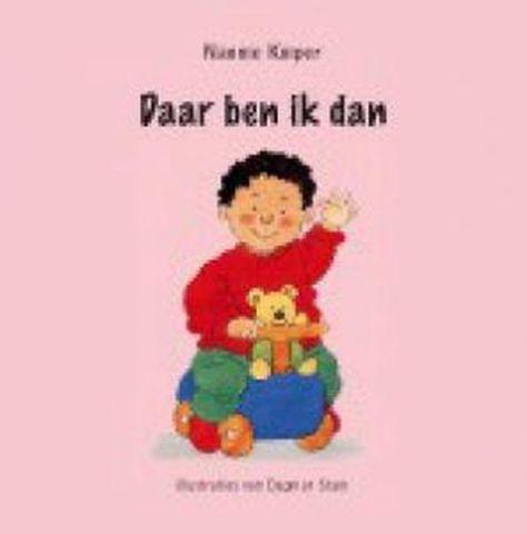 Daar ben ik dan - door Nannie Kuiper, Dagmar Stam