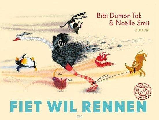 Fiet wil rennen  - door Bibi Dumon Tak