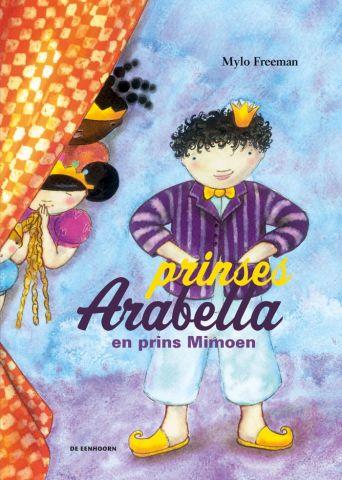 Prinses Arabella en prins Mimoen - door Mylo Freeman