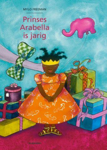 Prinses Arabella is jarig  - door Mylo Freeman