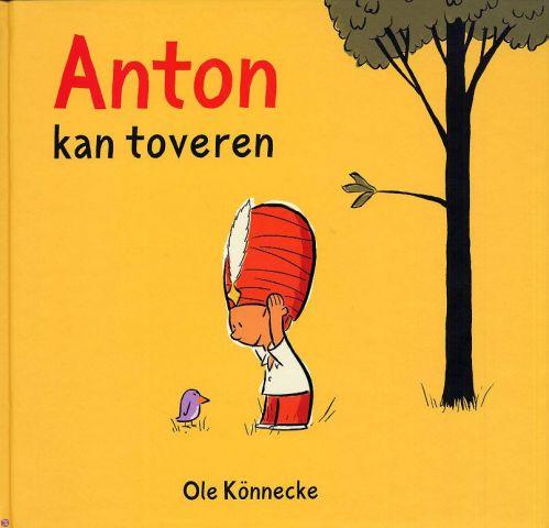 Anton kan toveren - Tekst: Ole Könnecke