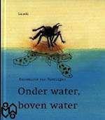 Kamishibai: Onder water, boven water - Tekst: Annemarie van Haeringen