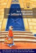 Het kinderhotel van juffrouw Kummel / Lida Dijkstra - 30 exemplaren