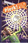 Plerk! : een wonderbaarlijke uitvinding / Cor v.d.Tuijn - 30 exemplaren