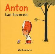 Kamishibai: Anton kan toveren - Naar het boek van Ole Könnecke
