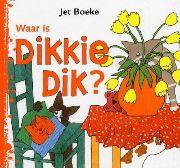 Kamishibai: Waar is Dikkie Dik? - Jet Boeke