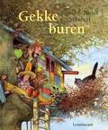Gekke buren - door Ingrid en Dieter Schubert