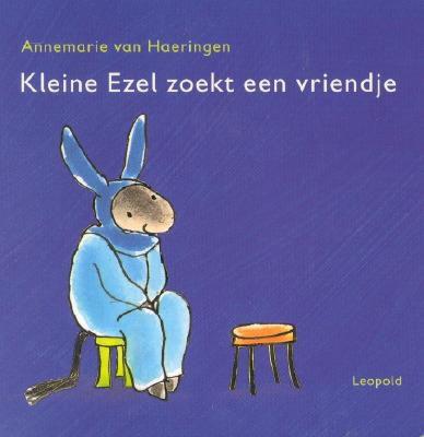 Kleine Ezel - Naar de prentenboeken van Rindert Kromhout en Annemarie van Haeringen