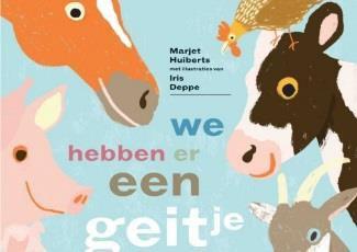 We hebben er een geitje bij - van Marjet Huiberts en Iris Deppe