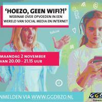 Hoezo, geen wifi?! Webinar over opvoeden in een wereld van social media en internet.