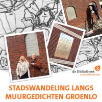 Stadswandeling langs muurgedichten in Groenlo