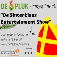 """De Pluk presenteert: """"De Sinterklaas Entertainment Show"""""""