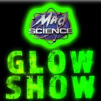 Mad Science: Glow Show