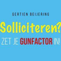 Walk&Talk – Solliciteren? Zet je gunfactor in!