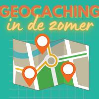 Geocaching in de zomer