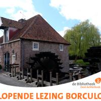 Lopende lezing Borculo: kom meer te weten over de historie van Borculo